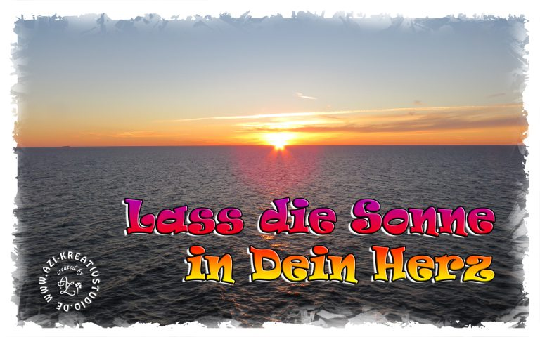 Read more about the article Lass die Sonne in Dein Herz