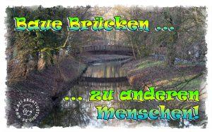 Baue Brücken