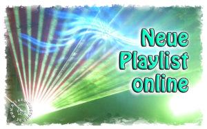 Neue Playliste online