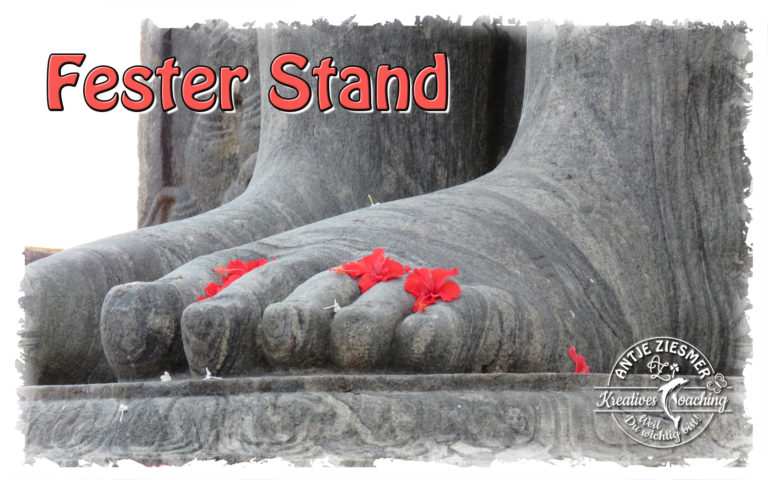 Fester Stand – Standhaft