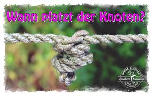 Read more about the article Knoten können platzen