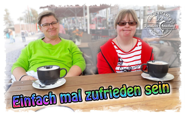 Read more about the article Das Zufriedensein
